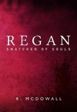 Regan Snatcher of Souls