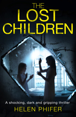 The Lost Children by Helen Phifer