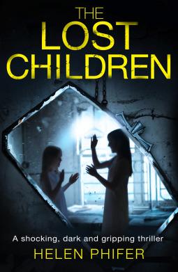 The Lost Children by Helen Phifer